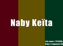 ナビ・ケイタのプレースタイル